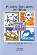 Physical Education and Sport : a Contemporary Introduction / With Powerweb (4TH 98 - Old Edition)
