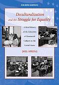Deculturalization & The Struggle For Equ
