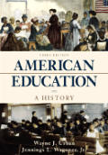 American Education A History 3rd Edition