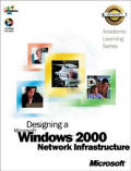Als Designing a Microsoft Windows 2000 Network Infrastructure / With CD-rom (01 Edition)
