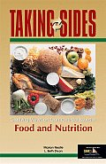 Taking Sides Food & Nutrition Clashing Views on Controversial Issues in Food & Nutrition