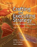 Crafting and Executing Strategy : the Quest for Competitive Advantage (14TH 05 - Old Edition)