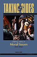 Taking Sides: Clashing Views on Moral Issues (Taking Sides: Moral Issues)