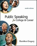 Public Speaking for College & Career by Hamilton Gregory