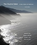 Elusive Eden A New History of California