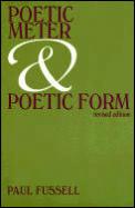 Poetic Meter & Poetic Form Revised Edition