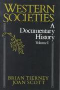 Western Societies A Documentary Volume 1