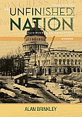 Unfinished Nation A Concise History of the American People Volume 1 To 1877