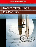 Basic Technical Drawing -student Workbook (8TH 04 Edition)