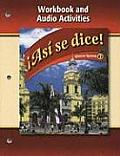 Asi Se Dice!, Volume 2: Workbook And Audio Activities
