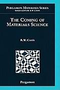 The Coming of Materials Science, Volume 5
