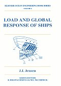 Load and Global Response of Ships, Volume 4