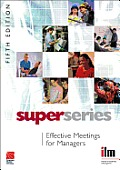 Effective Meetings for Managers. ILM Super Series.