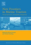 New Frontiers in Marine Tourism: Diving Experiences, Sustainability, Management