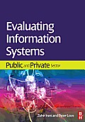 Evaluating Information Systems: Public and Private Sector