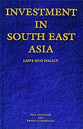 Investment in South East Asia: Laws and Policy