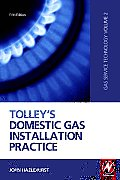 Tolley's Domestic Gas Installation Practice: Gas Service Technology Volume 2