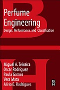 Perfume Engineering: Design, Performance and Classification