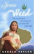 Jesus Weed The Misadventures of a Young