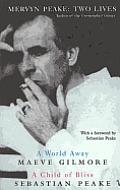 Mervyn Peake Two Lives