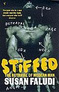 Stiffed The Betrayal Of Modern Man