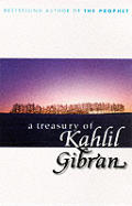 Treasury Of Kahlil Gibran