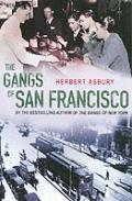 Gangs Of San Francisco