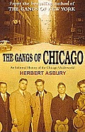 Gangs Of Chicago An Informal History Of