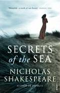 Secrets of the Sea Nicholas Shakespeare