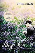 Bright Star The Complete Poems & Selected Letters