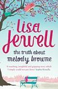 Truth about Melody Browne Lisa Jewell
