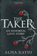 Taker An Immortal Love Story