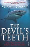Devils Teeth the True Story of Great White Sharks UK