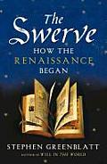 Swerve How the Renaissance Began