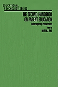 The Second Handbook on Parent Education: Contemporary Perspectives