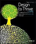 Design to Thrive Creating Social Networks & Online Communities That Last