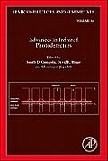 Advances in Infrared Photodetectors, Volume 84