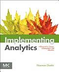 Implementing Analytics A Blueprint for Design Development & Adoption