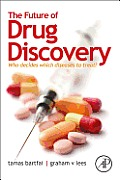 Future of Drug Discovery Who Decides Which Diseases to Treat