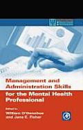 Management & Administration Skills for the Mental Health Professional
