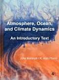 Atmosphere Ocean & Climate Dynamics An Introductory Text