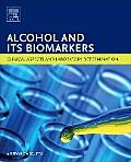 Alcohol and Its Biomarkers: Clinical Aspects and Laboratory Determination