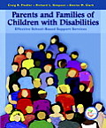 Parents & Families of Children with Disabilities Effective School Based Support Services