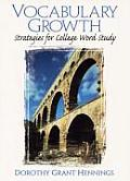 Vocabulary Growth: Strategies for College Word Study