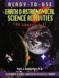 Ready-To-Use Earth & Astronomical Activities for Grades 5-12