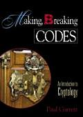 Making Breaking Codes Introduction to Cryptology