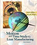 Motion & Time Study For Lean Manufac 3rd Edition