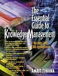 Essential Guide to Knowledge Management eBusiness & CRM Applications