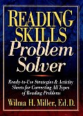 Reading Skills Problem Solver: Ready-To-Use Strategies and Activity Sheets for Correcting All Types of Reading Problems