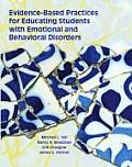 Evidence Based Practices for Educating Students with Emotional & Behavioral Disorders